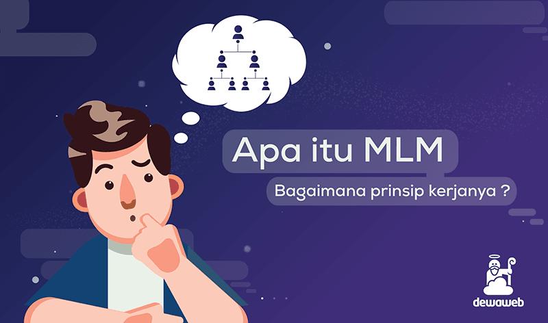 Apa itu MLM? Bagaimana Prinsip Kerjanya?